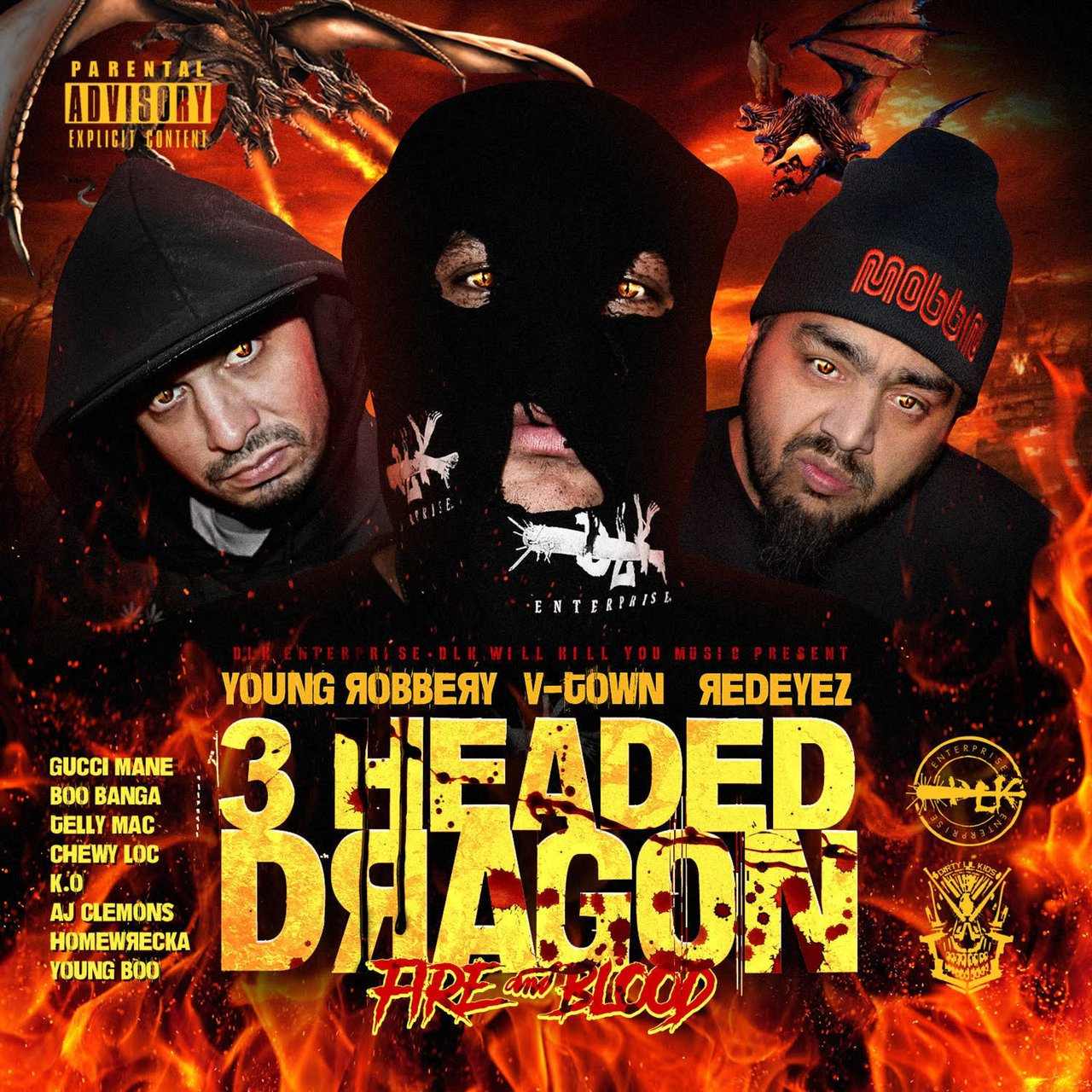 Dlk Will Kill You Presents: 3 Headed Dragon