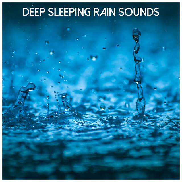 Deep Sleeping Rain Sounds