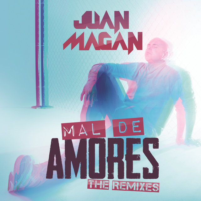 Mal De Amores (The Remixes)