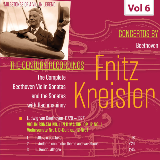 Milestones of a Violin Legend: Fritz Kreisler, Vol. 6
