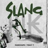 Slang (feat. Tracy T)