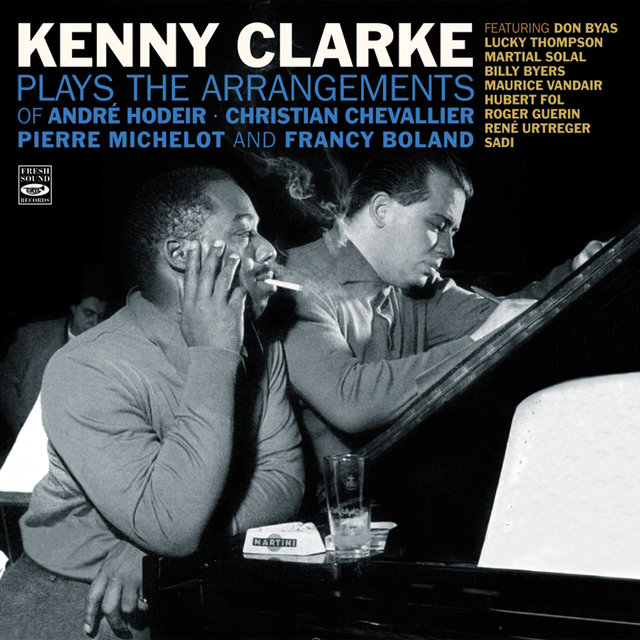 Kenny Clarke Plays the Arrangements of André Hodeir, Pierre Michelot, Christian Chevallier & Francy Boland