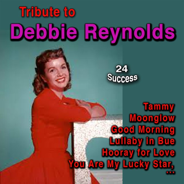 Tribute to Debbie Reynolds