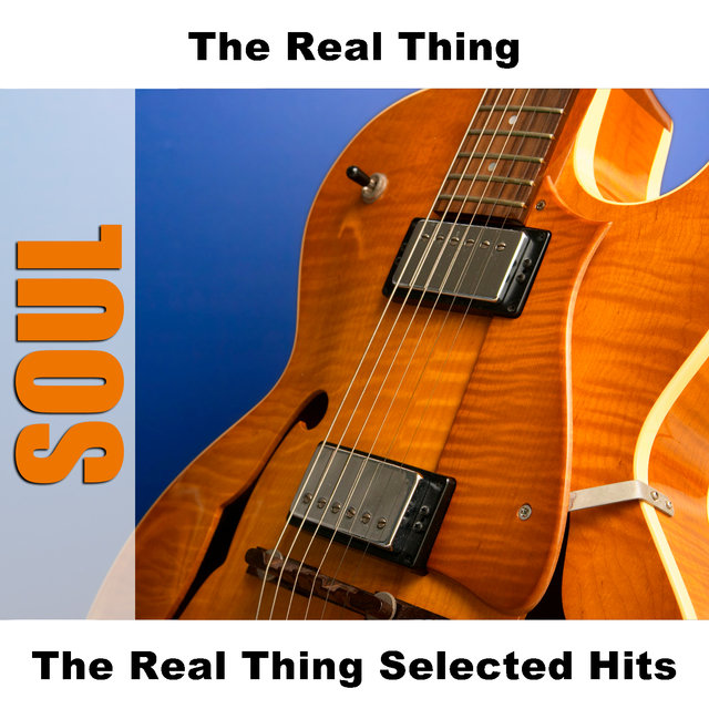 The Real Thing Selected Hits