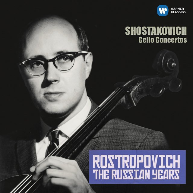 Shostakovich: Cello Concertos Nos 1 & 2 (The Russian Years)