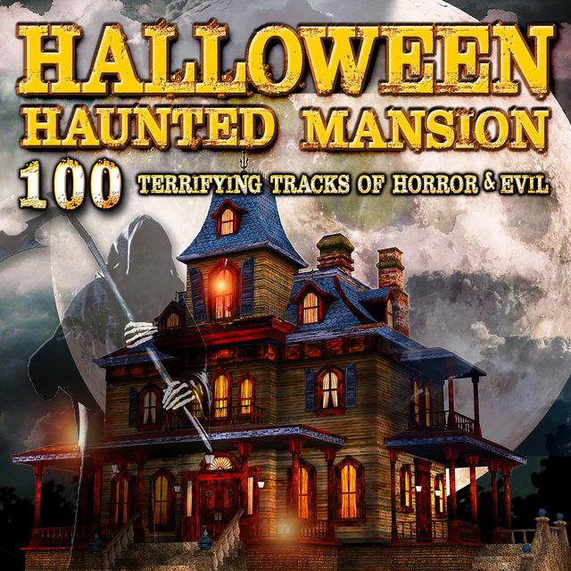 halloween haunted mansion 100 terrifying tracks of horror evil