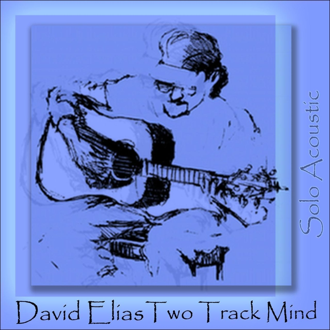 Two Track Mind (Solo Acoustic)