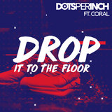 Drop It to the Floor
