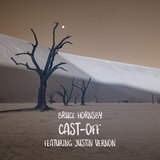 Cast-Off (feat. Justin Vernon)