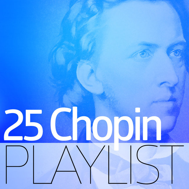 25 Chopin Playlist