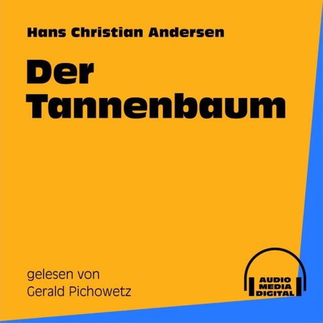 Märchen Von Hans Christian Andersen Der Tannenbaum.Der Tannenbaum By Märchen Hörbücher On Tidal