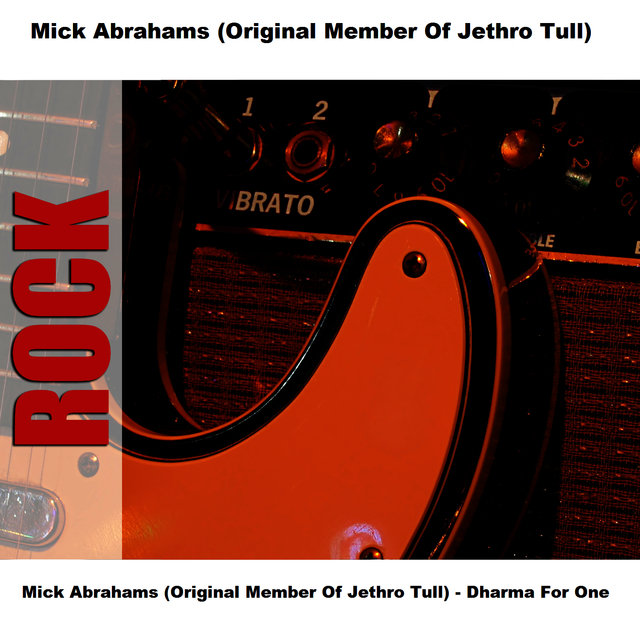 Mick Abrahams (Original Member Of Jethro Tull) - Dharma For One