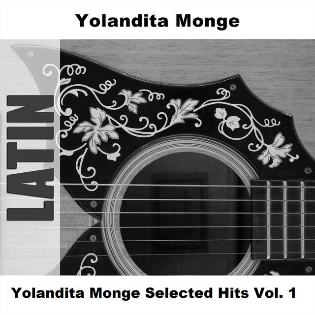 Yolandita Monge Selected Hits Vol. 1