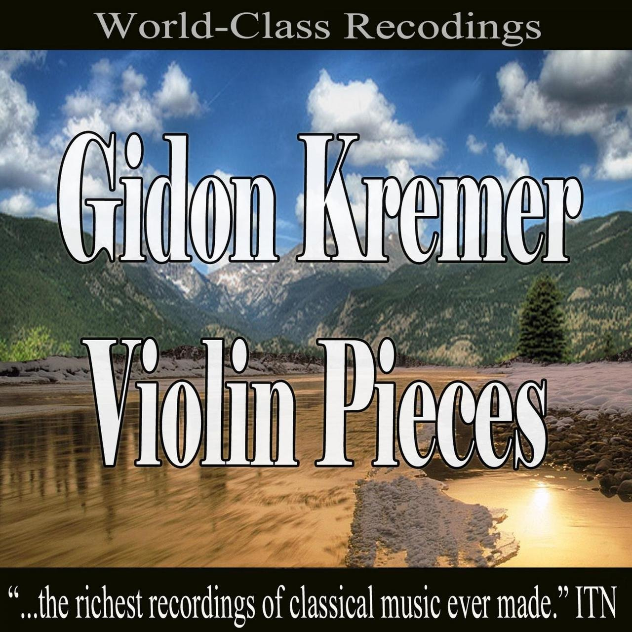 Gidon Kremer Violin Pieces