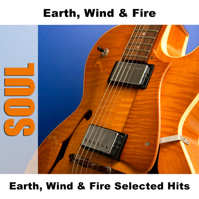 Earth, Wind & Fire Selected Hits