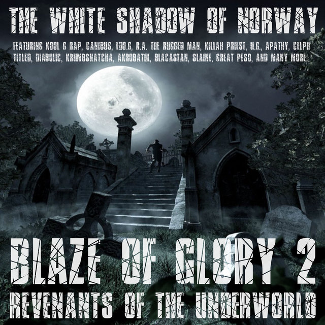 Blaze Of Glory 2 - Revenants Of The Underworld