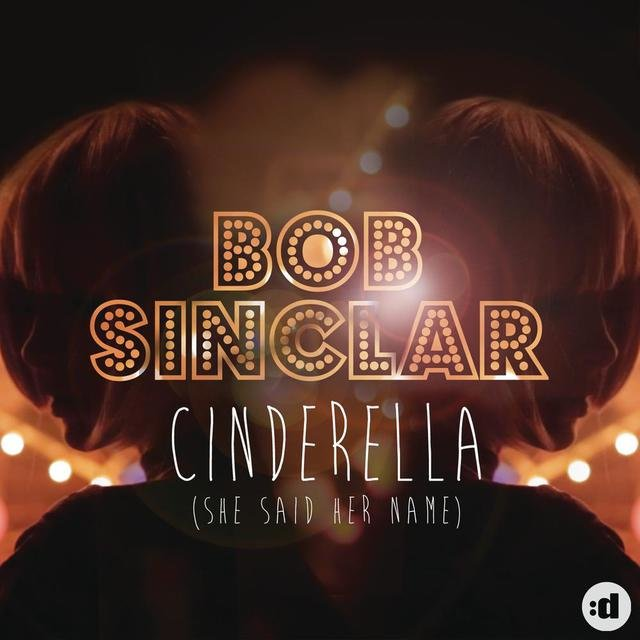 Cinderella (She Said Her Name) [Remixes]