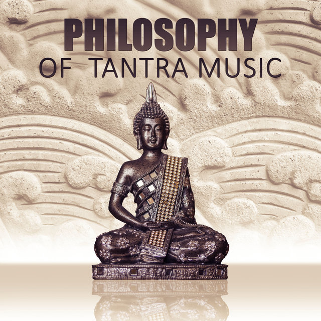 Philosophy Of Tantra Music Practise Mindfulness With New Age Create Special For