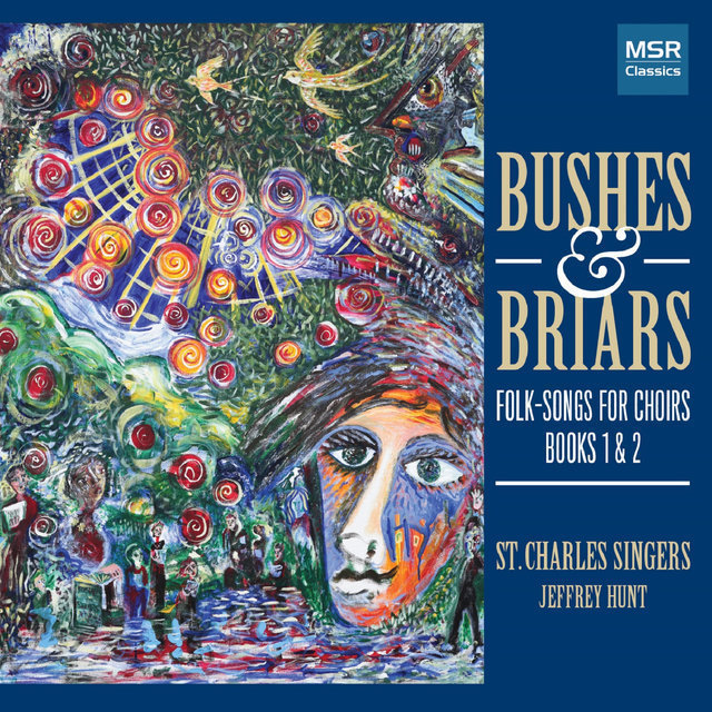 Bushes & Briars: Folk-Songs for Choirs, Books I and II [Oxford]