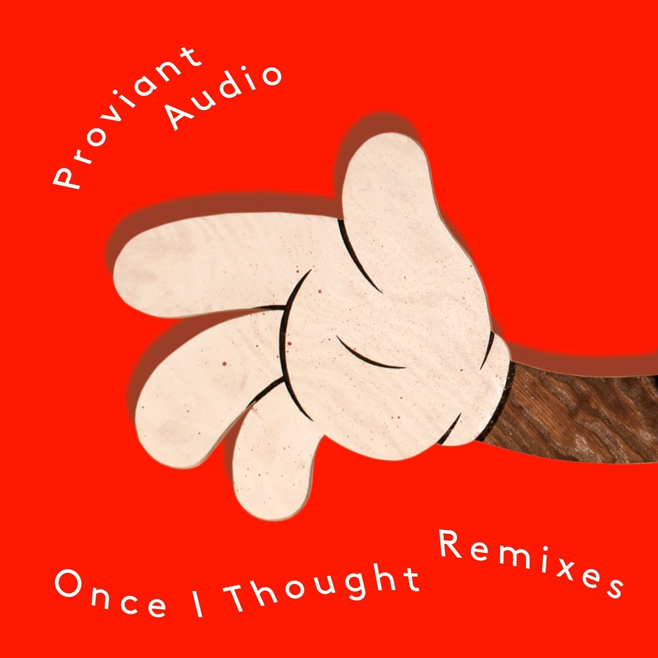 Once I Thought – Remixes