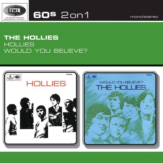Hollies/Would You Believe?