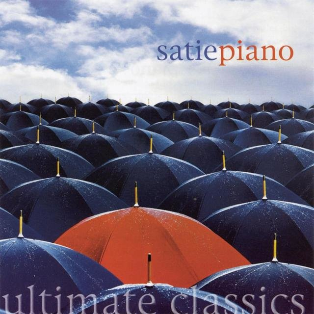 Ultimate Classics - Satie: Piano