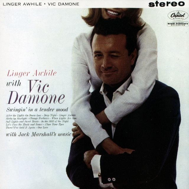 Linger Awhile with Vic Damone