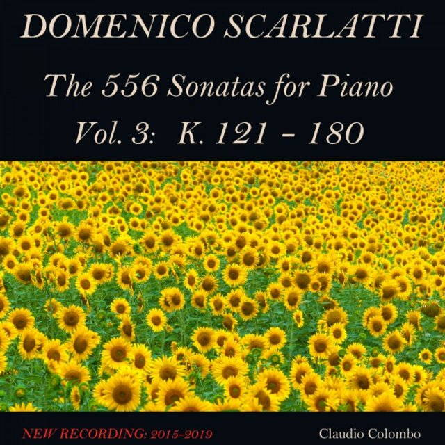 Domenico Scarlatti: The 556 Sonatas for Piano - Vol. 3: K. 121 - 180