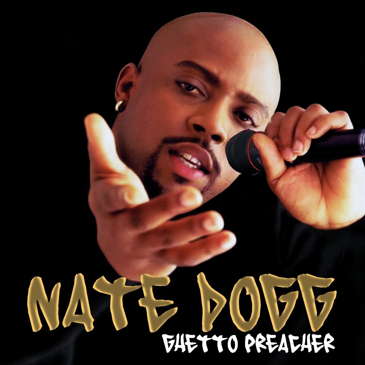 Resultado de imagen para Nate Dogg Ghetto Preacher (Digitally Remastered)