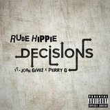 Decisions (feat. John Givez & Perry G)