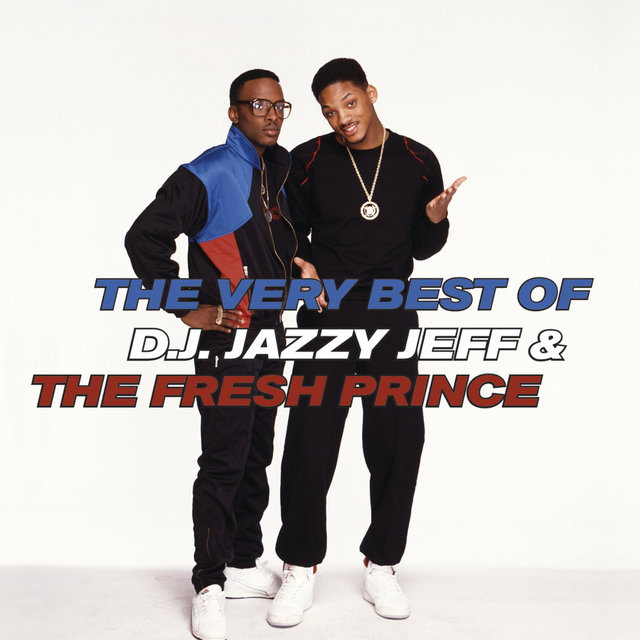 The Very Best Of D.J. Jazzy Jeff & The Fresh Prince