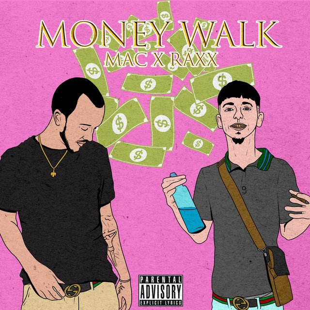 Money Walk (feat. Raxx)