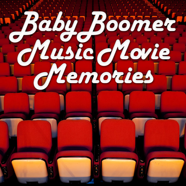 Baby Boomer Music Movie Memories