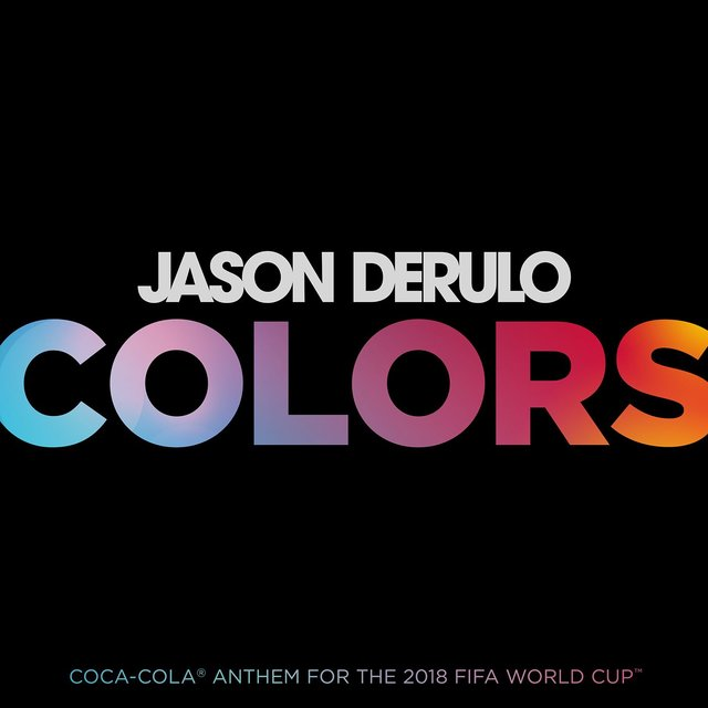 Colors (Coca-Cola® Anthem, 2018 FIFA World CupTM)