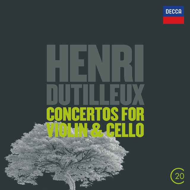 Dutilleux: Concertos For Violin & Cello