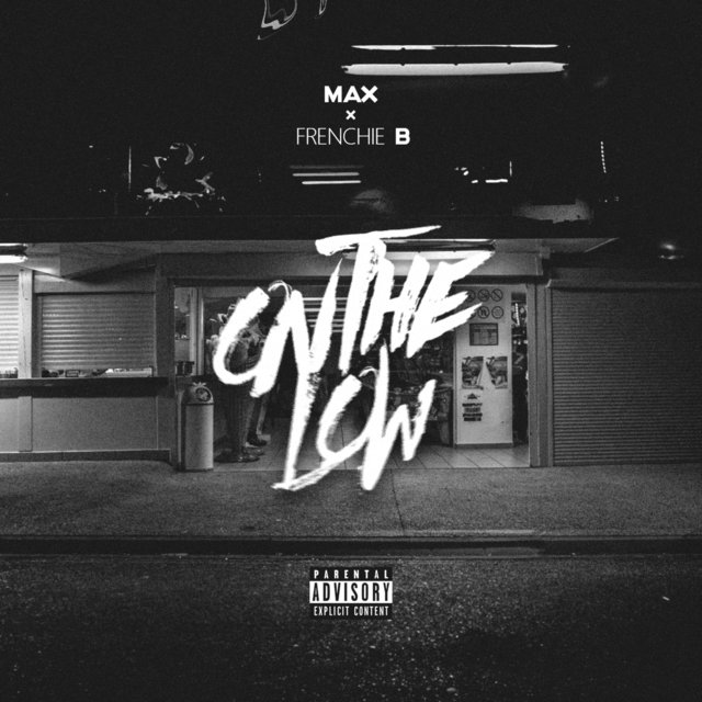 On the Low (feat. Frenchie B)