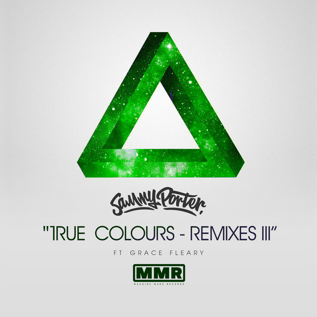 True Colours (Remixes III)