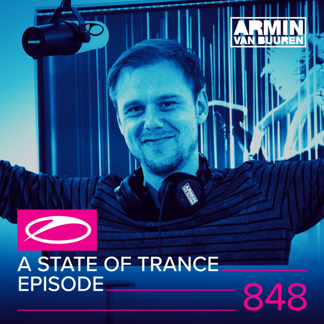 A State Of Trance Episode 848
