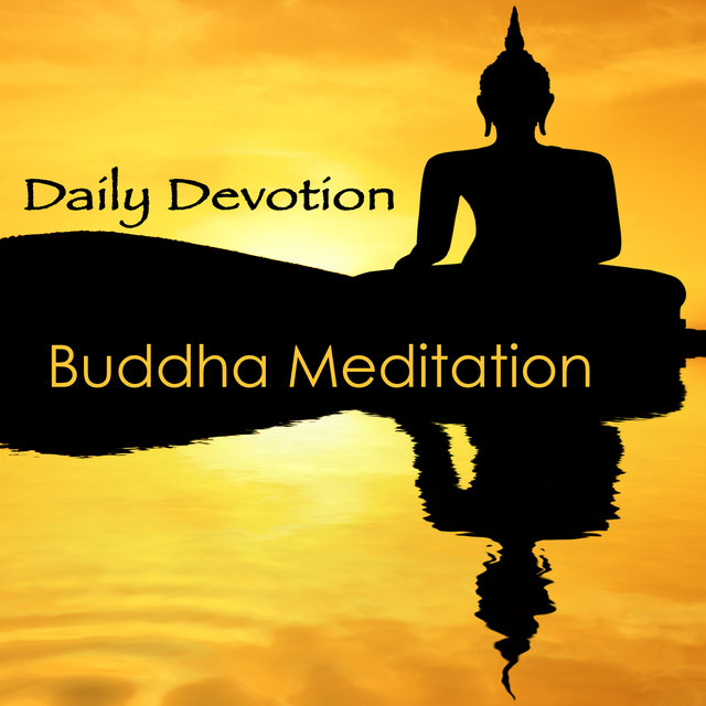 Daily Devotion Buddha Meditation