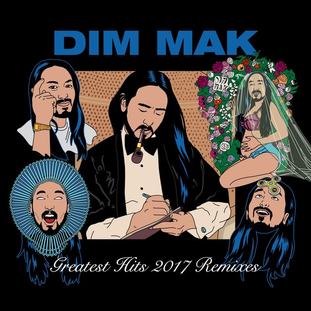 Dim Mak Greatest Hits 2017: Remixes