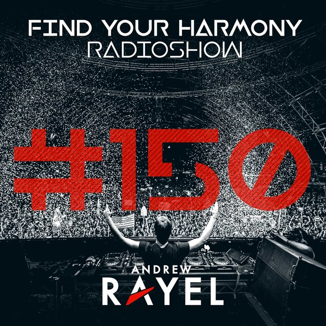 Find Your Harmony Radioshow #150 (Part 2)