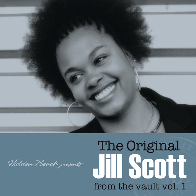 Hidden Beach presents: The Original Jill Scott: from the vault vol. 1 (Deluxe)