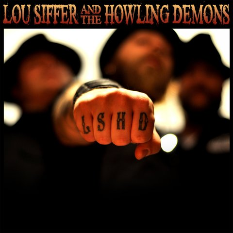 Lou Siffer & The Howling Demons