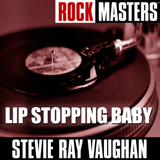 Rock Masters: Lip Stopping Baby