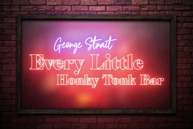 Every Little Honky Tonk Bar