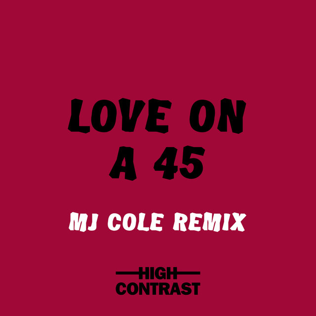 Love On A 45 (MJ Cole Remix)