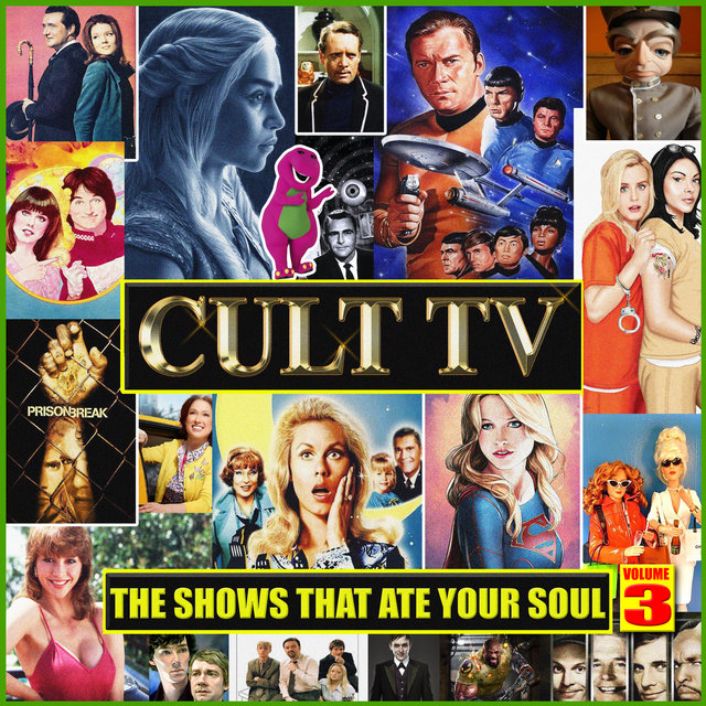 Cult TV - The Shows That Ate Your Soul Vol. 3