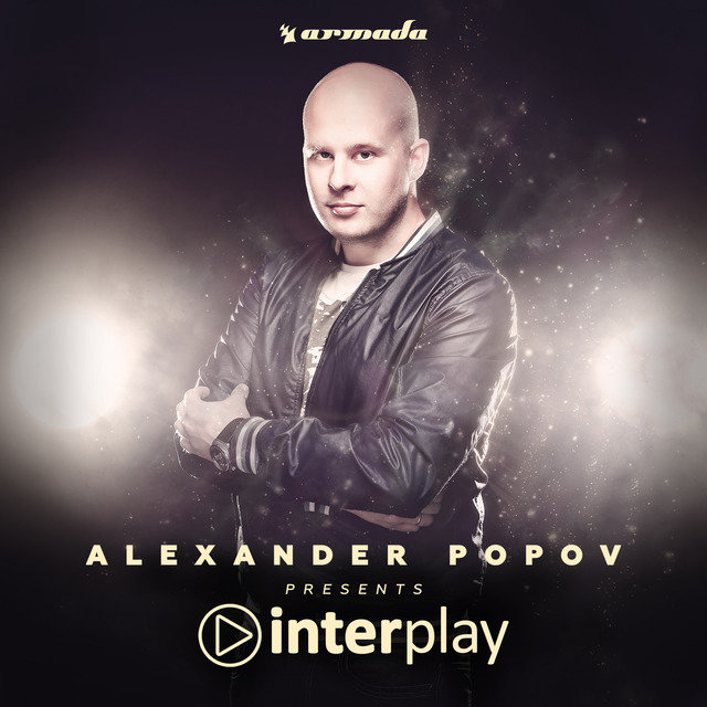 Interplay (Mixed by Alexander Popov)