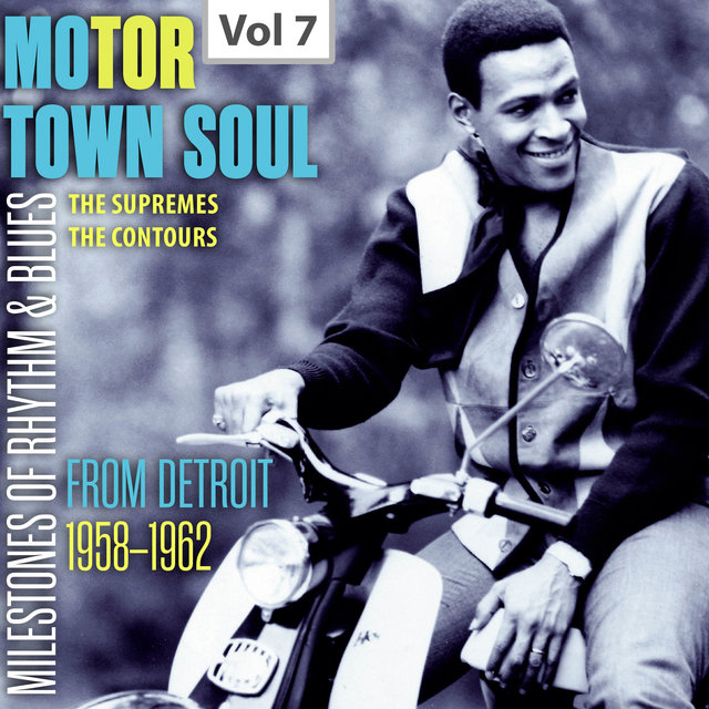 Milestones of Rhythm & Blues: Motor Town Soul, Vol. 7