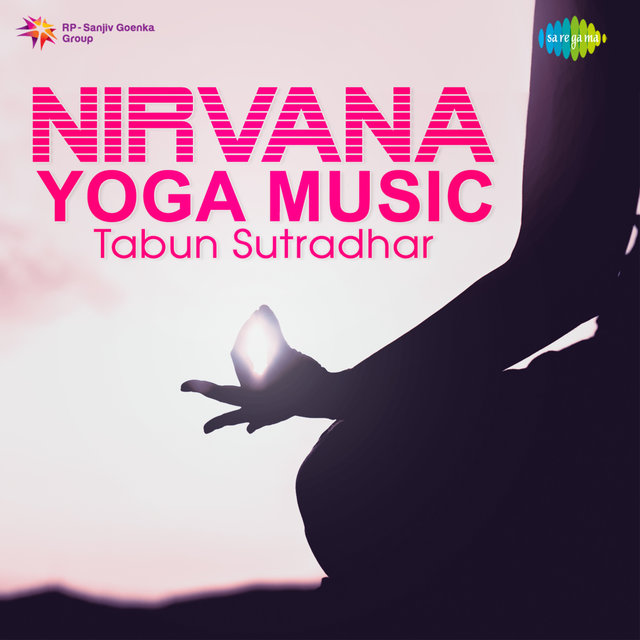 Nirvana Yoga Music